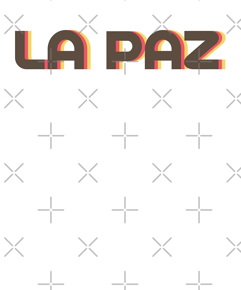 Retro La Paz T-Shirt by designkitsch