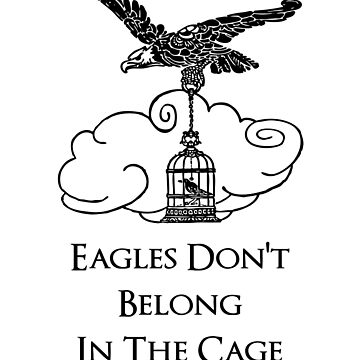 Khabib Time - Eagle's Don't Belong In The Cage T-shirt by vicekingwear