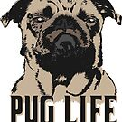 Pug dog - Pug life by k9printart