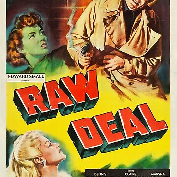 Vintage Hollywood Nostalgia Raw Deal Film Movie Advertisement Poster by jnniepce