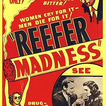 Vintage Hollywood Nostalgia Reefer Madness Marijuana Cannabis Film Movie Advertisement Poster by jnniepce