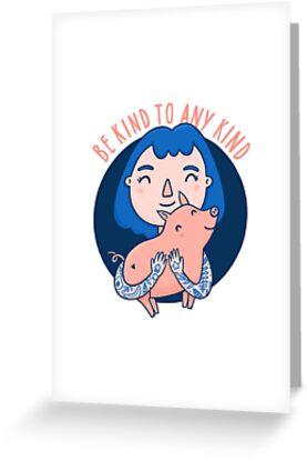 Be kind to any kind by kondratya