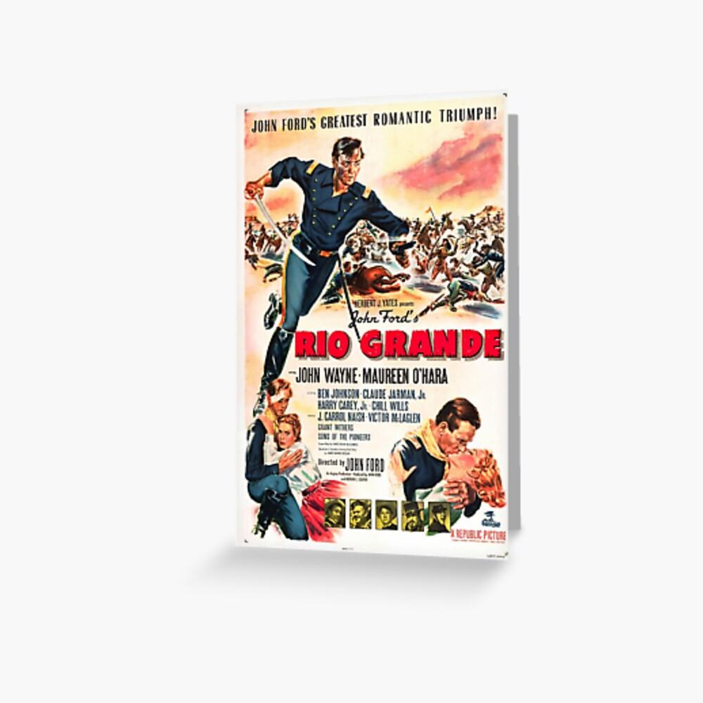 Vintage Hollywood Nostalgia Rio Grande John Wayne Film Movie Advertisement Poster Greeting Card