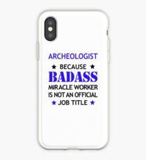 Archeologist Badass Birthday Funny Christmas Cool Gift iPhone Case