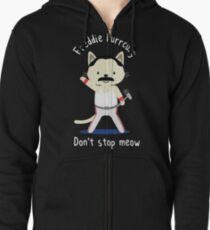 Freddie Purrcury, Don't stop Meow. T-shirt for Fans Zipped Hoodie