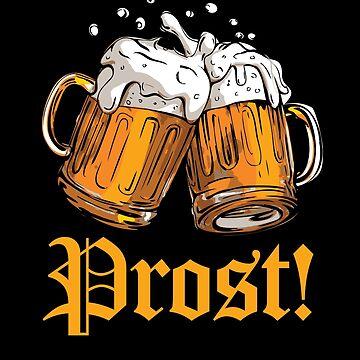 Prost Oktoberfest by Pointee