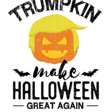 Donald Trump Pumpkin Make Halloween Great Again by Pointee
