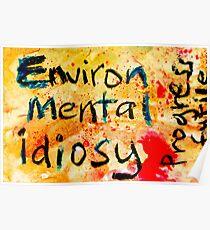 Enviro-Mental! Poster