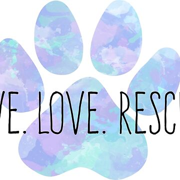 Live Love Rescue Blue Water Color Dog Paw by NestToNest