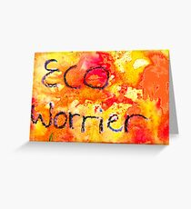 Eco Worrier Greeting Card