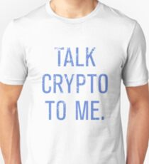 Talk Crypto To Me Currency Bitcoin Ether Slim Fit T-Shirt