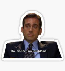 mo money mo problems Sticker