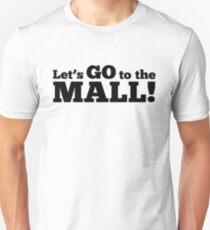 To the mall T-Shirt