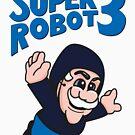 Super Robot 3 by MrSparks