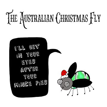 The Australian Christmas Fly by emmafifield