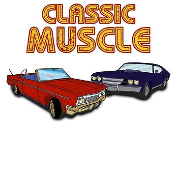 Classic Muscle Car T-Shirt by RadTechdesigns