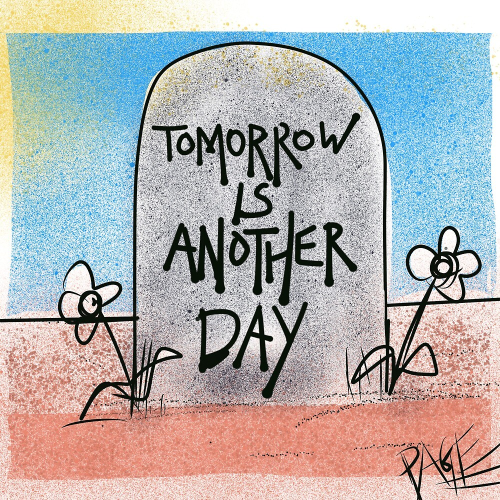 Tomorrow is another day by Christian Page