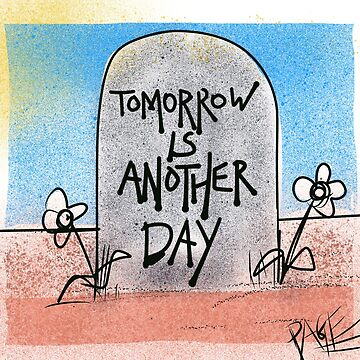 Tomorrow is another day by Psipook