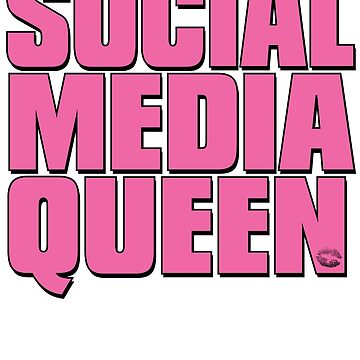 Social Media Queen by mpdesigns73
