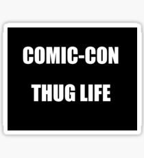 Comic-Con Thug Life Sticker