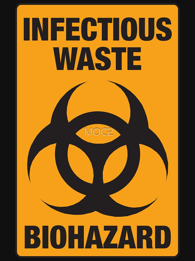 Infectious Waste Unisex T Shirt By Moc2 Redbubble