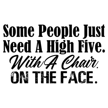 High Five With A Chair On Face Funny Stupid People by seanicasia