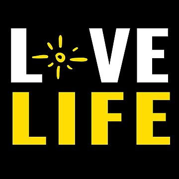 Love Life with Yellow Sun - Live It to the Utmost While You Can (Design Day 351) by TNTs