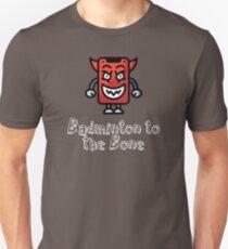 Badminton to the Bone Slim Fit T-Shirt