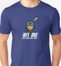 Hit me with your best shot Slim Fit T-Shirt