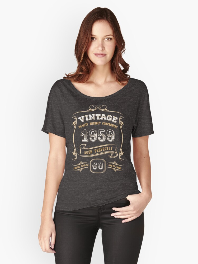 60th Birthday Gift Gold Vintage 1959 Aged Perfectly Relaxed Fit T Shirt