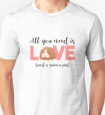 GUINEA PIG - ALL YOU NEED IS LOVE AND A GUINEA PIG Slim Fit T-Shirt