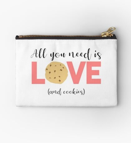 Cookies - All you need is LOVE and COOKIES Zipper Pouch