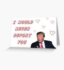 Donald Trump Valentines day, Funny, Humor, Jokes, Quotes, Memes, Cute, Love, Friendship, Boyfriend, Girlfriend, Best friend, Friends, Gifts, Presents, Ideas Greeting Card