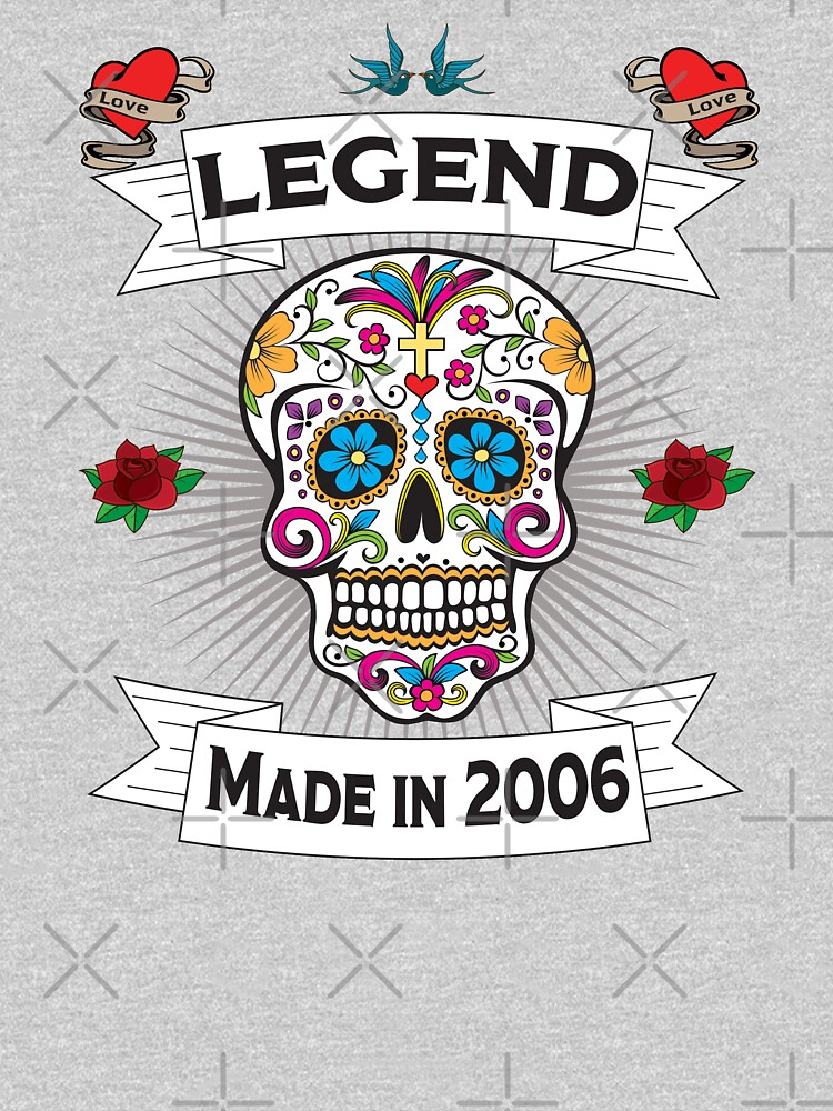13th Birthday Design - Sugar Skull Legend Made In 2006 by kudostees