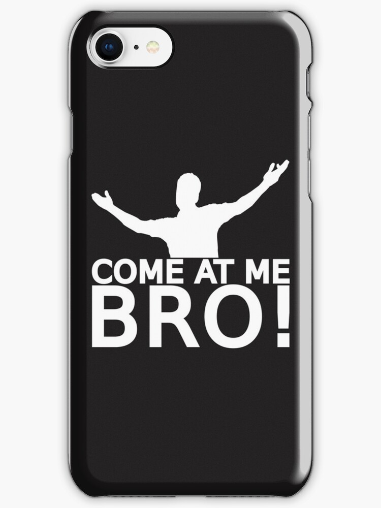 Come At Me Bro (Version 1) [WHITE] by Styl0