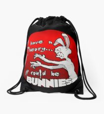 I have a theory; it could be bunnies. Drawstring Bag