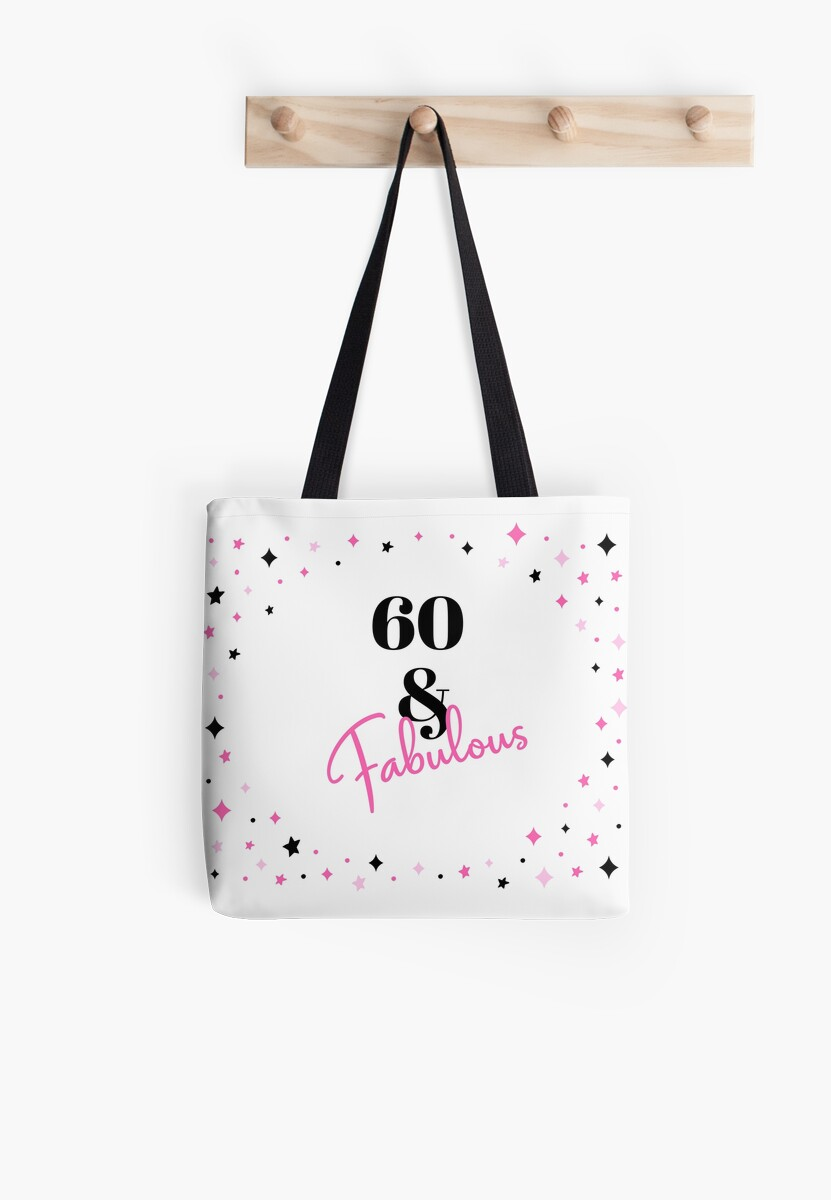 60 And Fabulous 60th Birthday Gift For Sixty Year Old By Lusciouspeach
