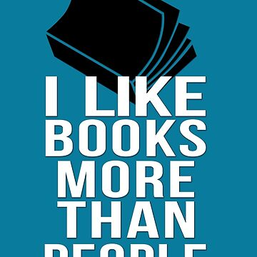 I like books more than people by masonsummer