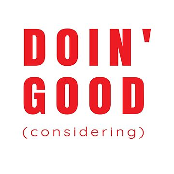 Doin' Good, Considering (Design Day 362) by TNTs
