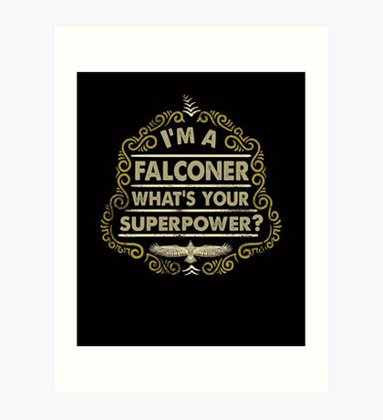 Funny Falconer's Gifts and Apparel - Vintage Styled Falconry Superpower Scroll Art Print