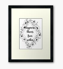 Happiness blooms from within Framed Print