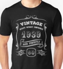 Vintage 1939 - 80th Birthday Gift Idea Unisex T-Shirt