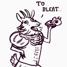 To Bleat, Or Not To Bleat by Danelle Malan