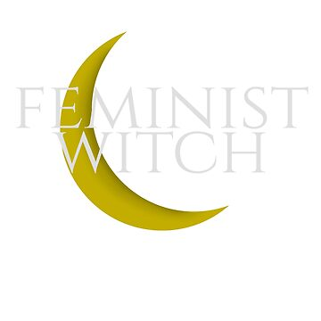 Feminist Witch With Moon by crzycatfeminist