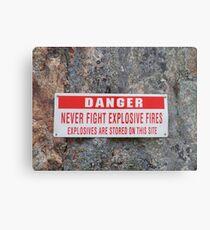 Danger: Never Fight Explosives Fires Metal Print