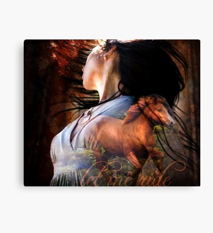 Let Me Ride Canvas Print