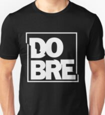 Dobre Brothers T Shirts Redbubble