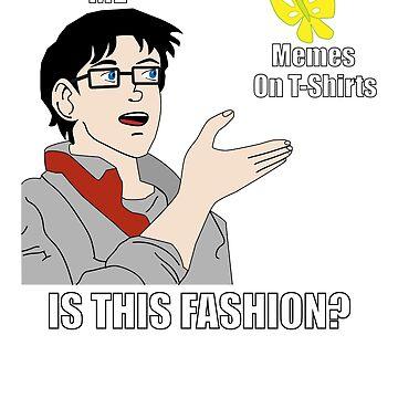 Funny Meme T-Shirt by BrobocopPrime