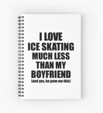Ice Skating Girlfriend Funny Valentine Gift Idea For My Gf From Boyfriend I Love Spiralblock