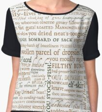 Shakespeare's Insults Collection - Revised Edition (by incognita) Chiffon Top